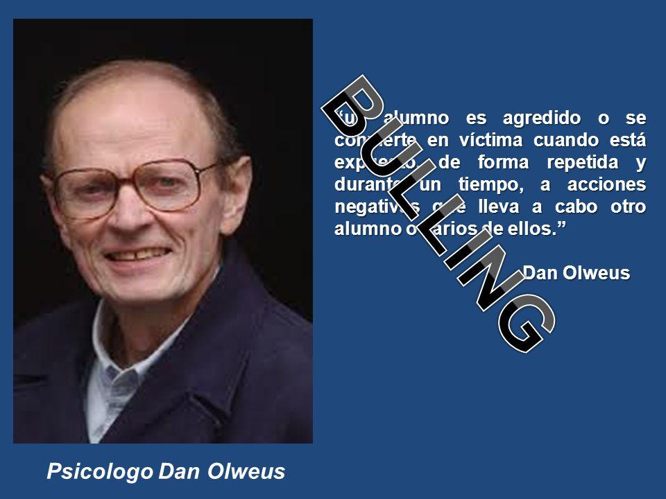 BULLING Psicologo Dan Olweus