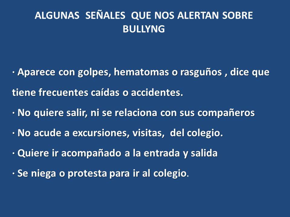 ALGUNAS SEÑALES QUE NOS ALERTAN SOBRE BULLYNG