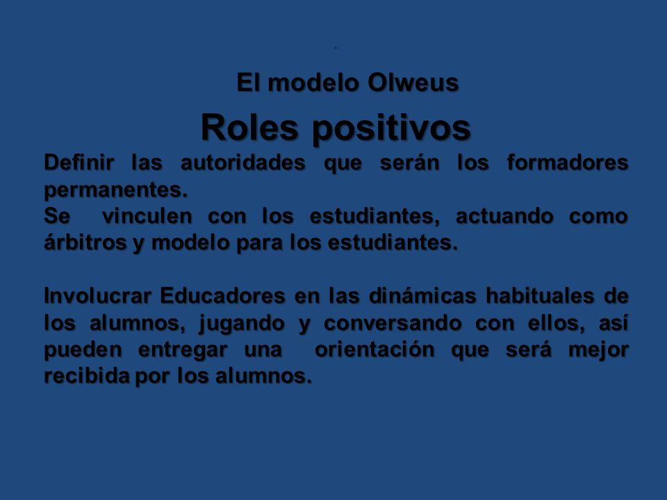 Roles positivos El modelo Olweus