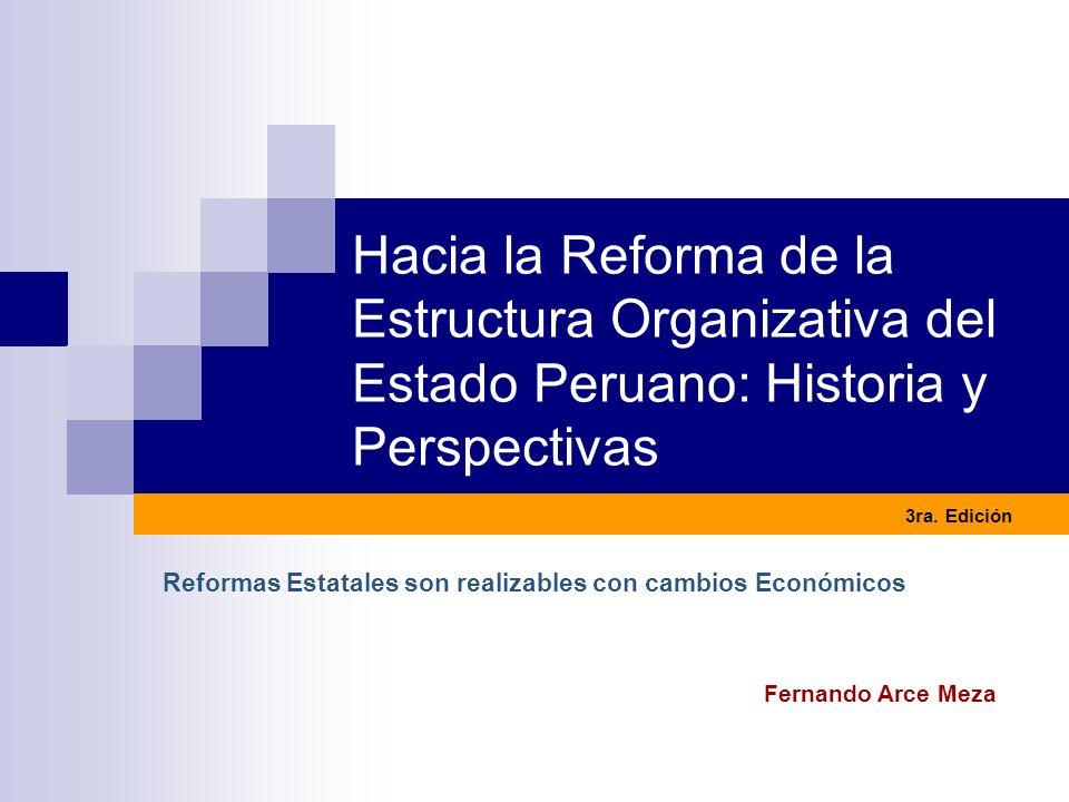 Reformas Estatales son realizables con cambios Económicos