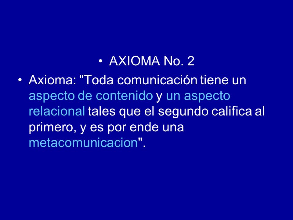 AXIOMA No. 2
