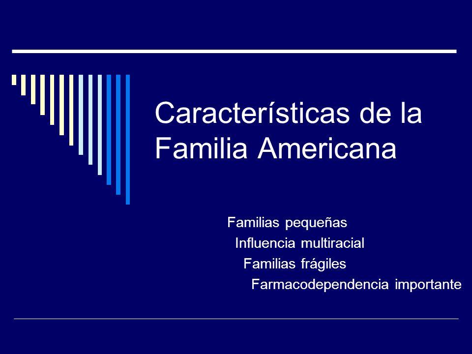 Características de la Familia Americana