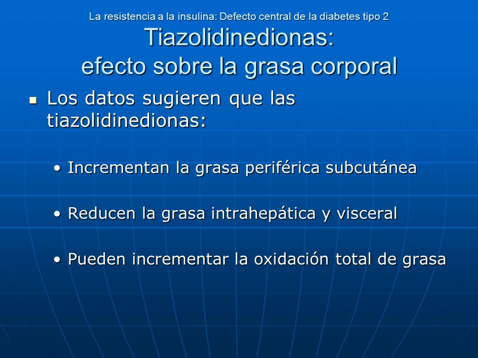 Los datos sugieren que las tiazolidinedionas:
