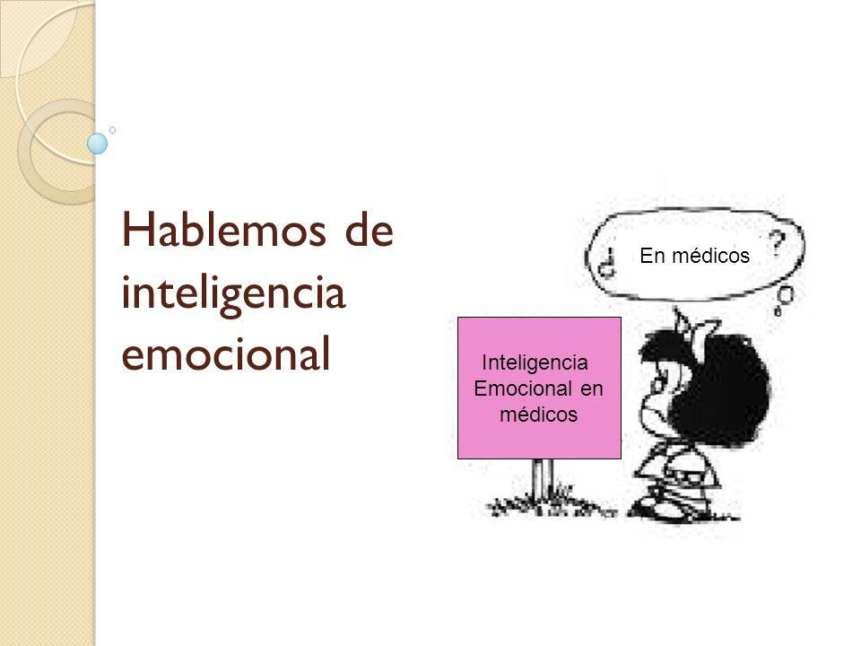 Hablemos de inteligencia emocional