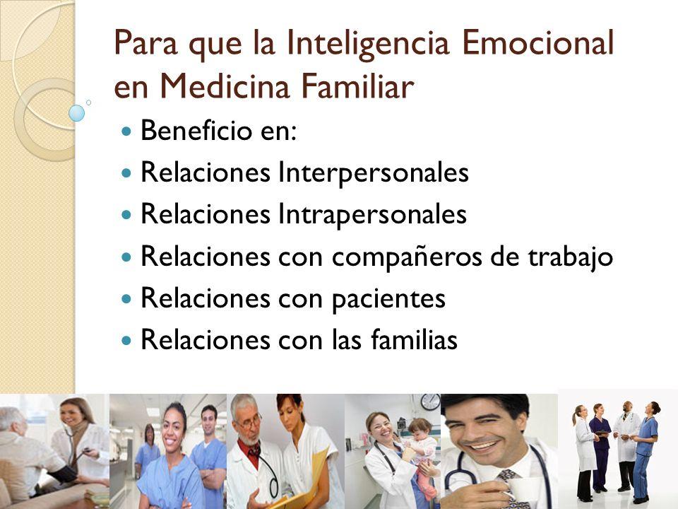 Para que la Inteligencia Emocional en Medicina Familiar