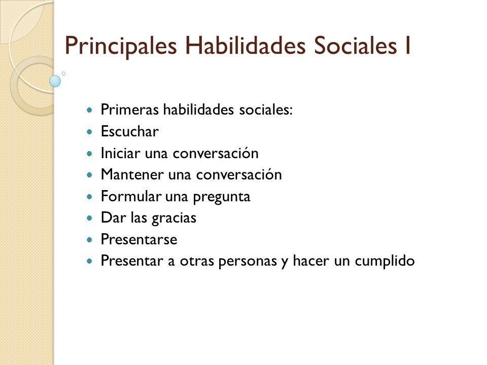 Principales Habilidades Sociales I
