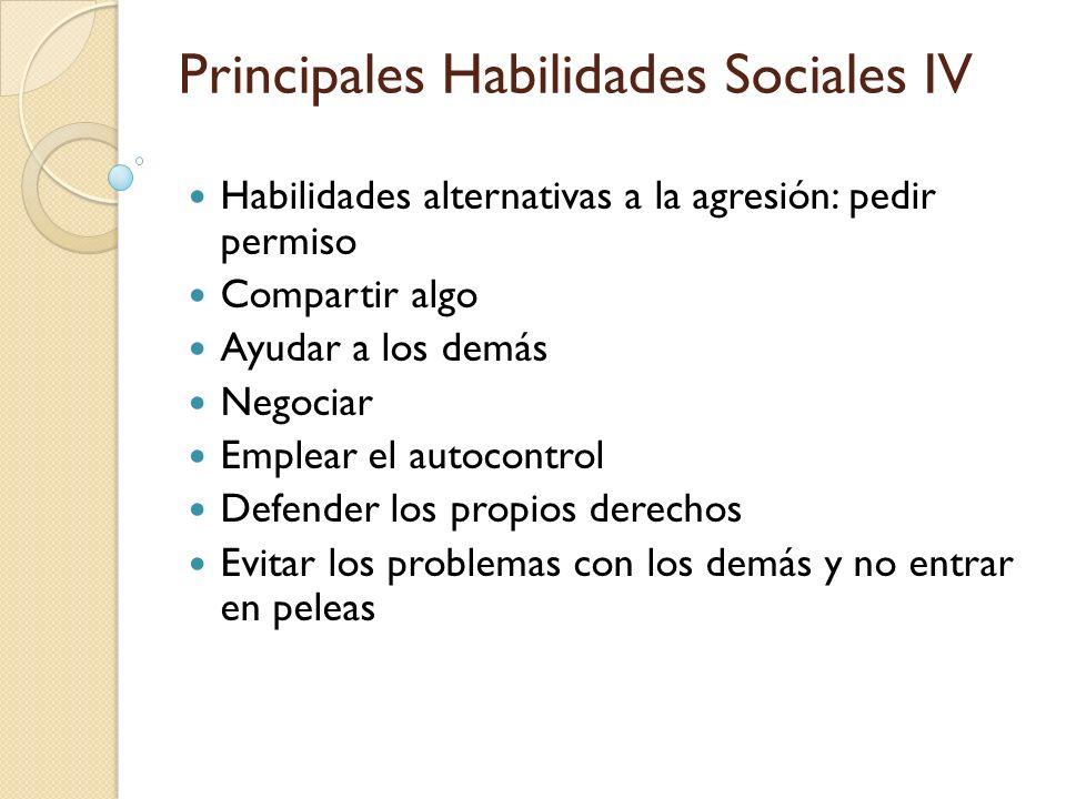 Principales Habilidades Sociales IV