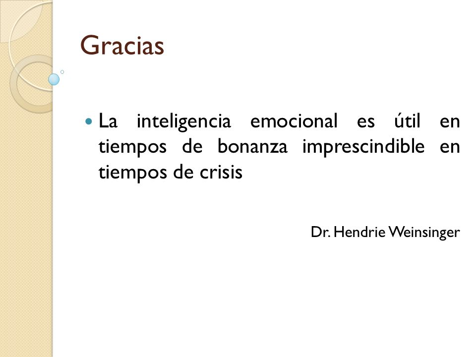 GraciasLa inteligencia emocional es útil en tiempos de bonanza imprescindible en tiempos de crisis.