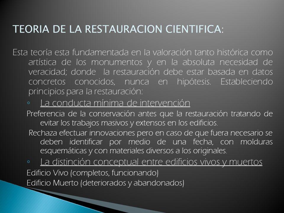 TEORIA DE LA RESTAURACION CIENTIFICA: