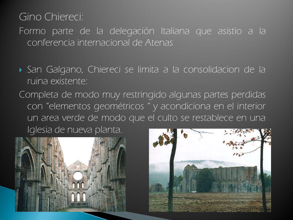 Gino Chiereci: Formo parte de la delegación Italiana que asistio a la conferencia internacional de Atenas.