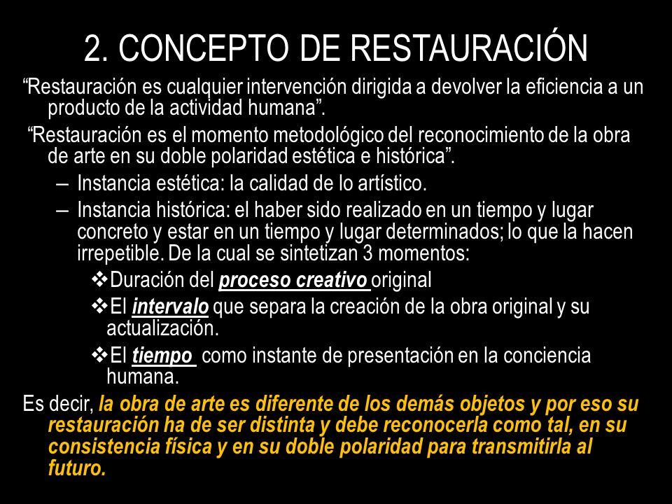 2. CONCEPTO DE RESTAURACIÓN