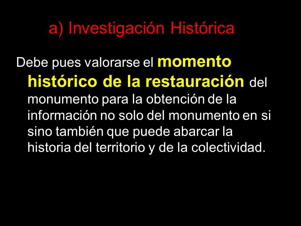a) Investigación Histórica