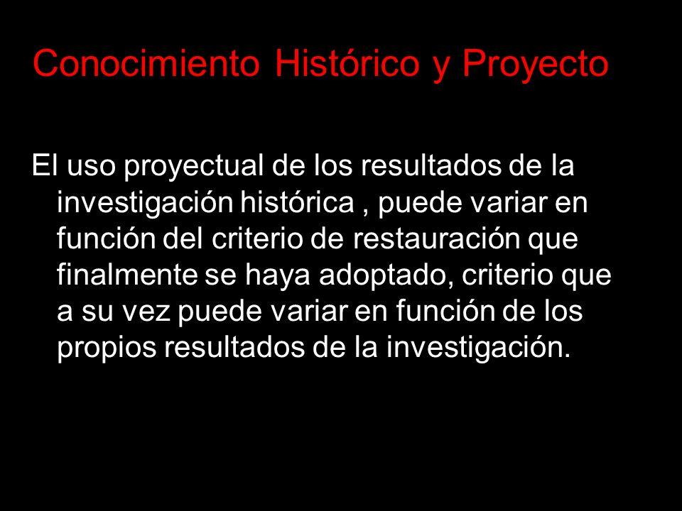 Conocimiento Histórico y Proyecto