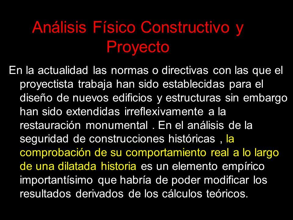 Análisis Físico Constructivo y Proyecto