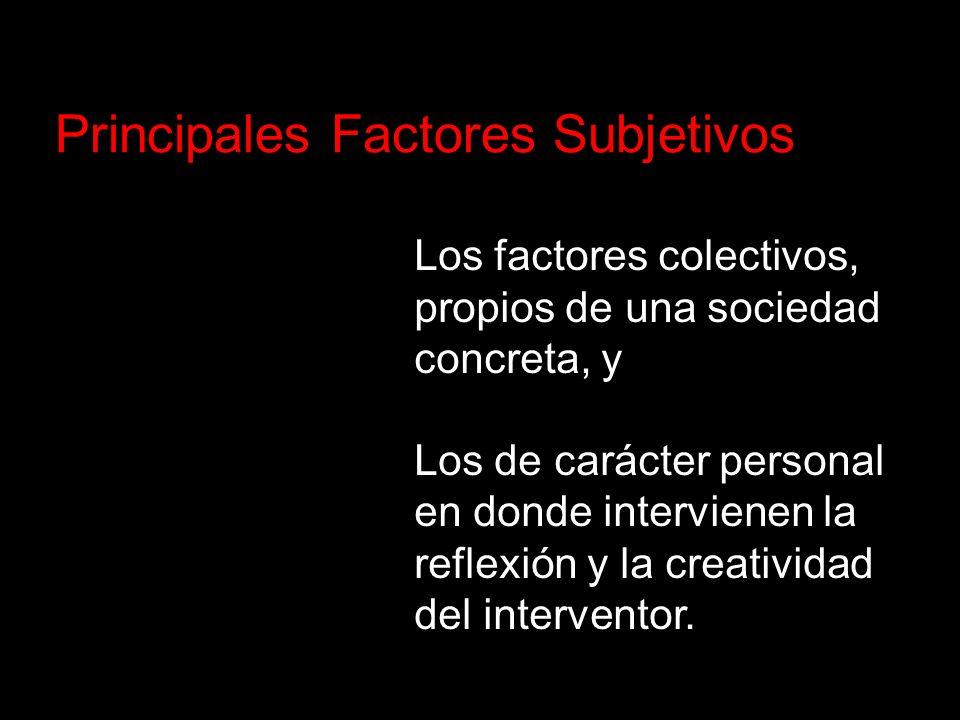 Principales Factores Subjetivos