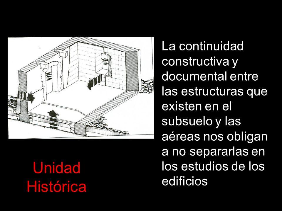 La continuidad constructiva y documental entre las estructuras que existen en el subsuelo y las aéreas nos obligan a no separarlas en los estudios de los edificios
