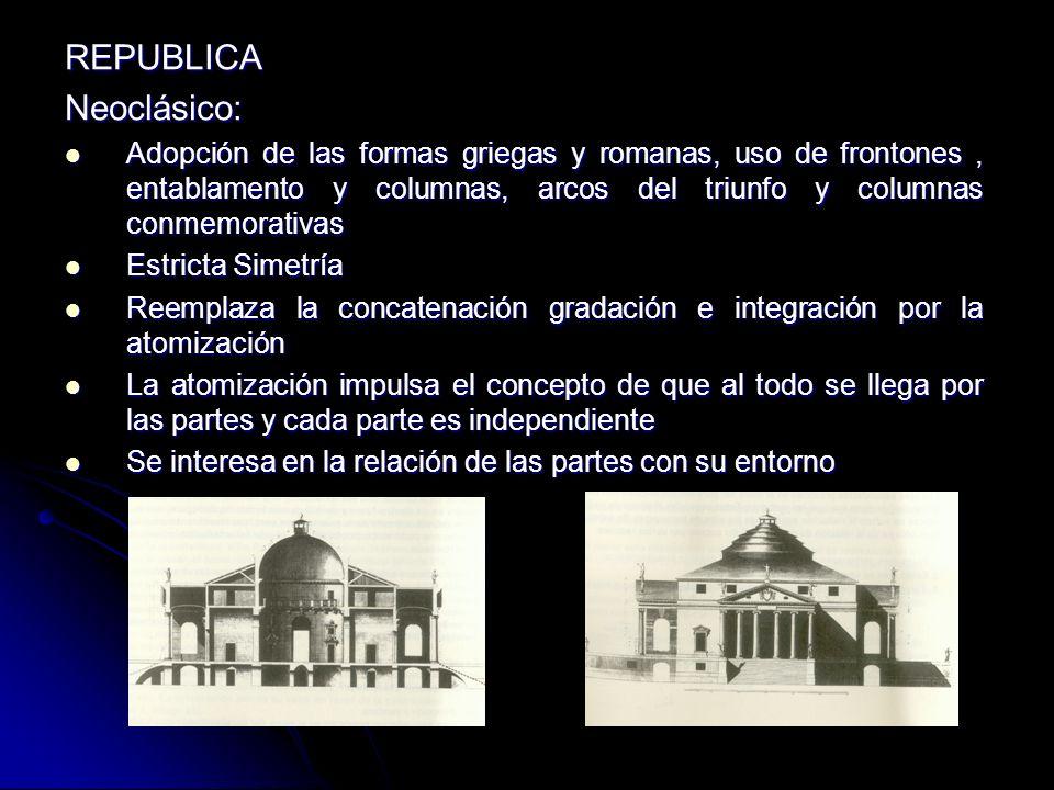 REPUBLICA Neoclásico: