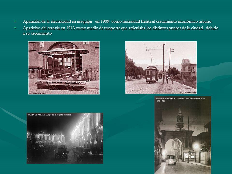 Aparición de la electricidad en arequipa en 1909 como necesidad frente al crecimiento económico urbano