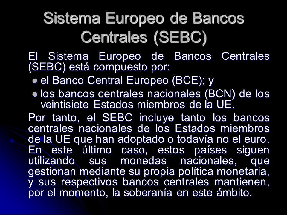 Sistema Europeo de Bancos Centrales (SEBC)