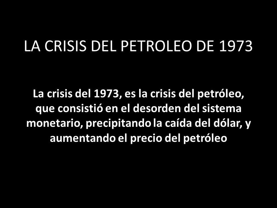 LA CRISIS DEL PETROLEO DE 1973