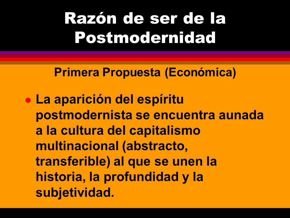 Razón de ser de la Postmodernidad
