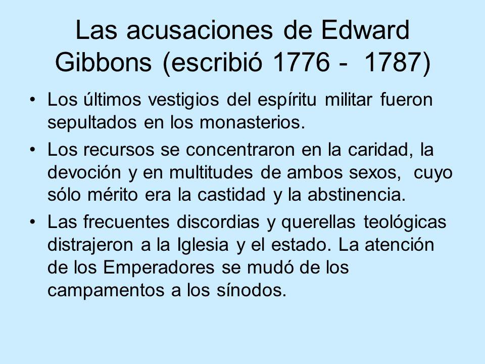 Las acusaciones de Edward Gibbons (escribió 1776 - 1787)