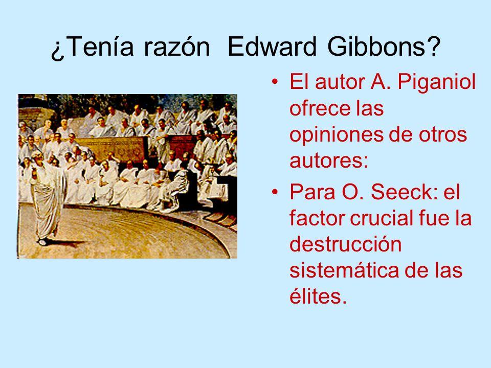 ¿Tenía razón Edward Gibbons