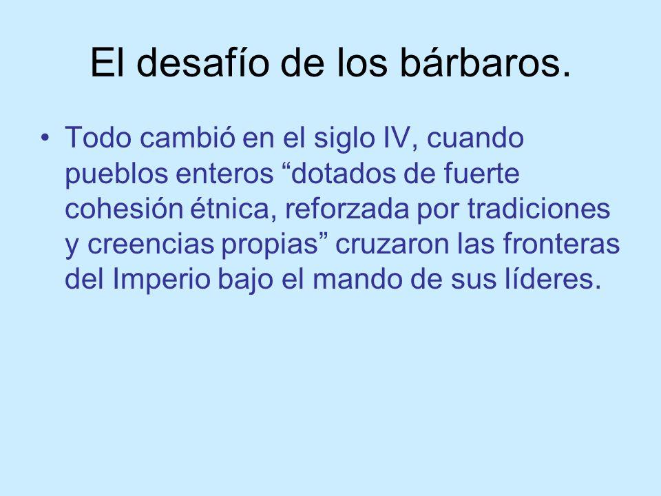 El desafío de los bárbaros.