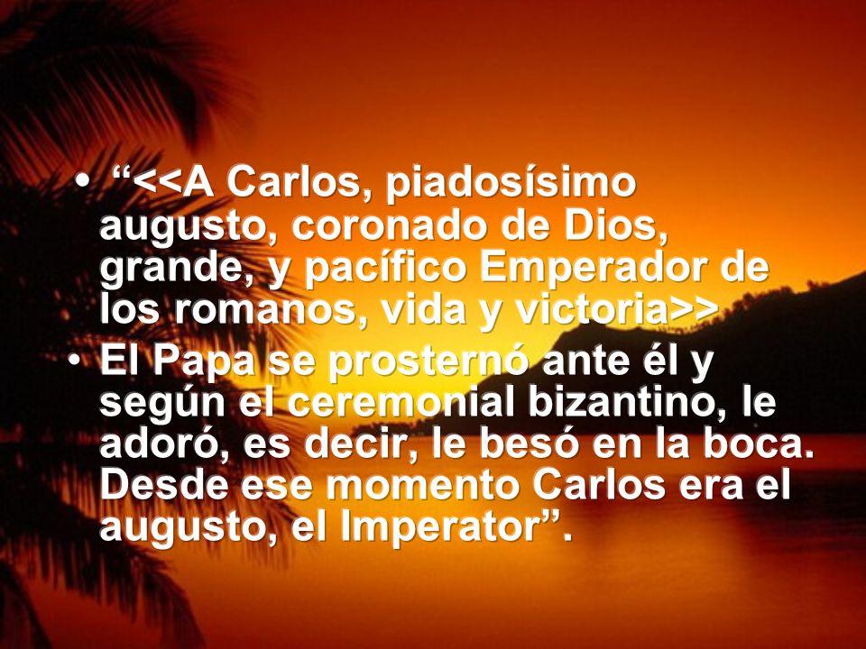 <<A Carlos, piadosísimo augusto, coronado de Dios, grande, y pacífico Emperador de los romanos, vida y victoria>>