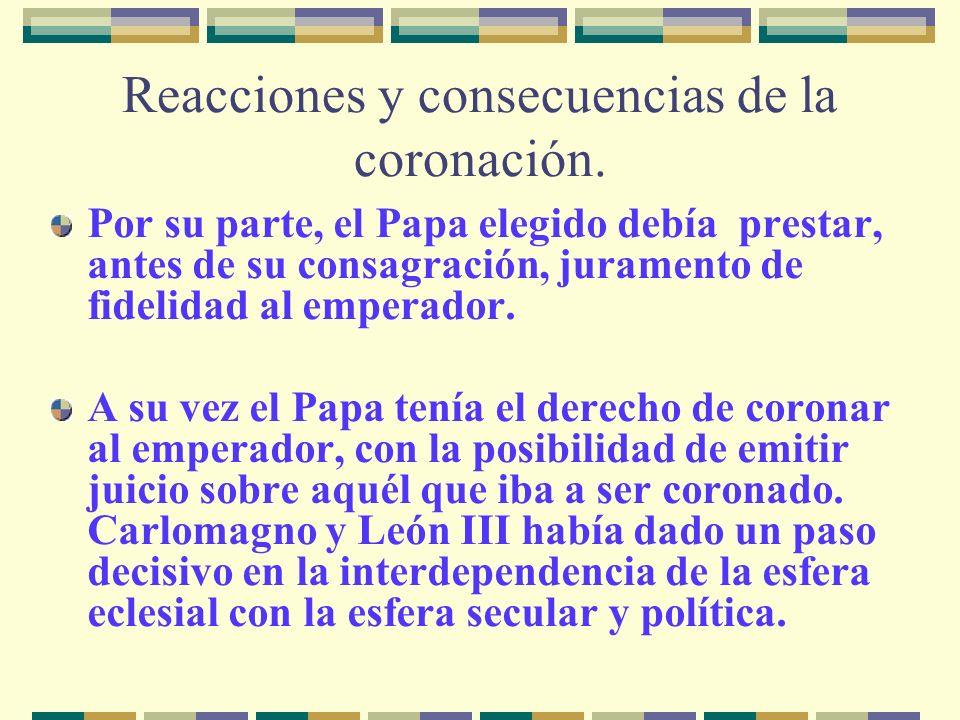 Reacciones y consecuencias de la coronación.