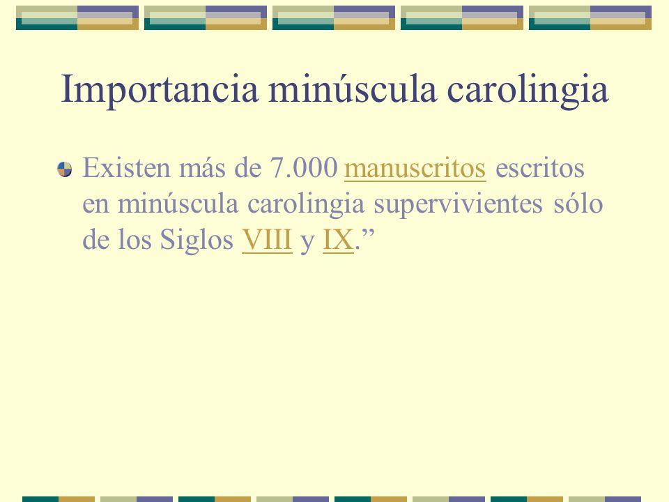 Importancia minúscula carolingia