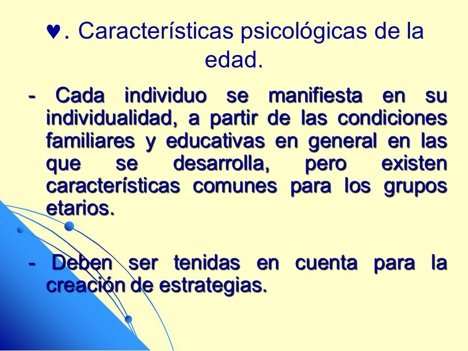 . Características psicológicas de la edad.