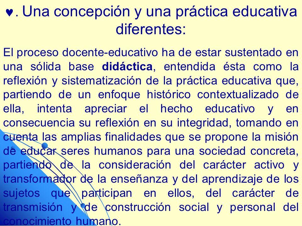 . Una concepción y una práctica educativa diferentes: