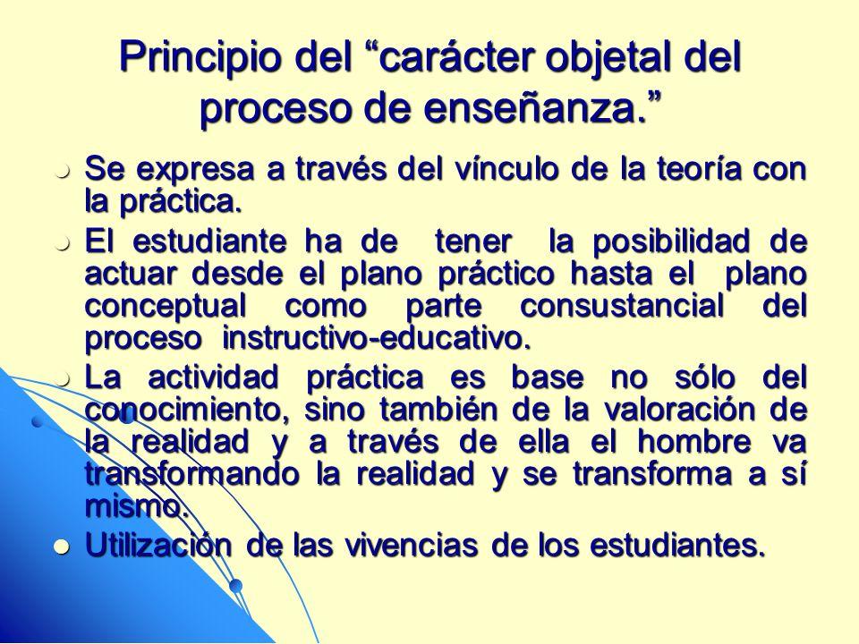 Principio del carácter objetal del proceso de enseñanza.