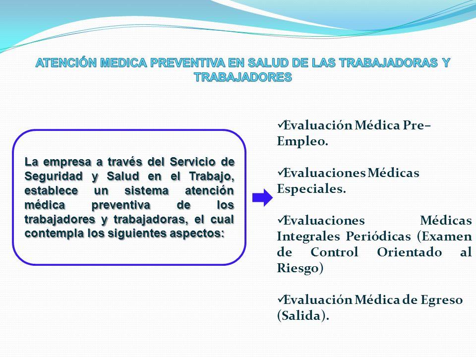 ATENCIÓN MEDICA PREVENTIVA EN SALUD DE LAS TRABAJADORAS Y TRABAJADORES