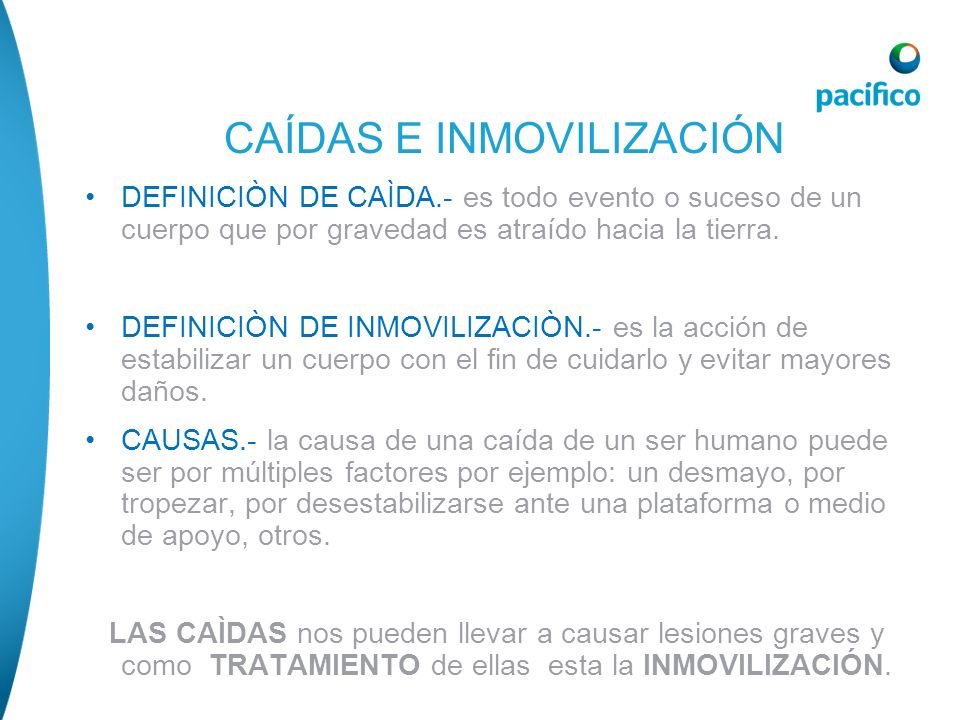 CAÍDAS E INMOVILIZACIÓN