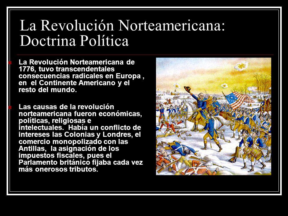 La Revolución Norteamericana: Doctrina Política