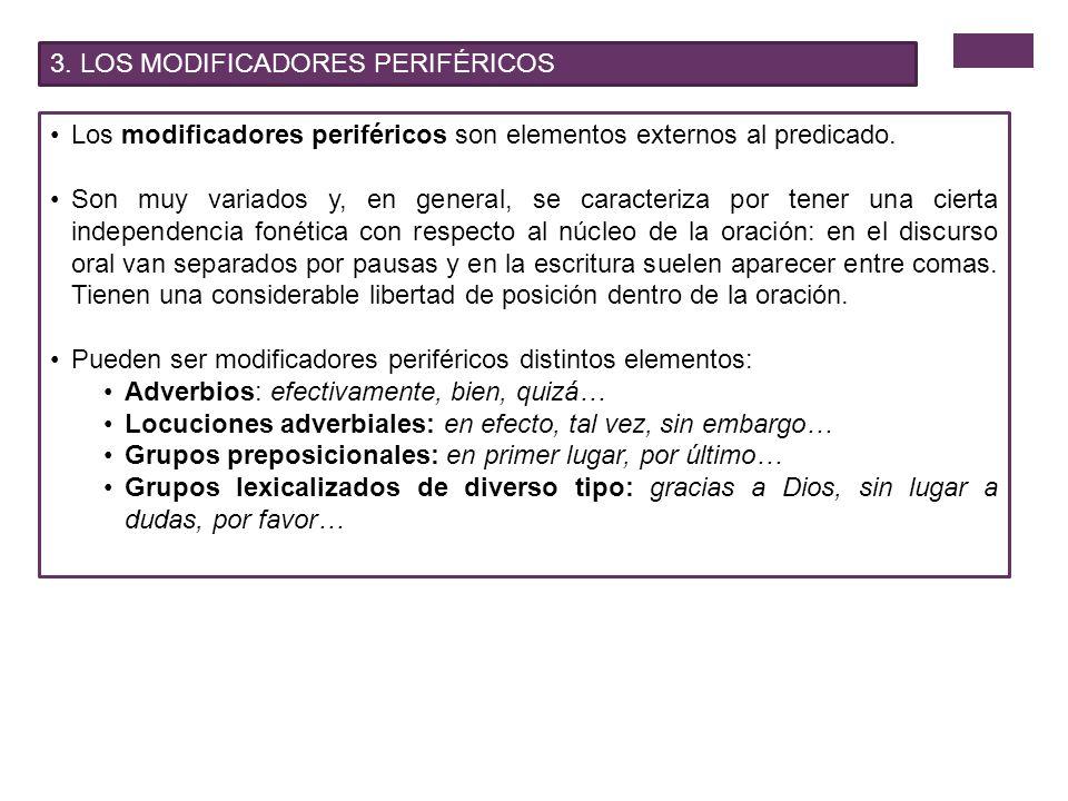 3. LOS MODIFICADORES PERIFÉRICOS