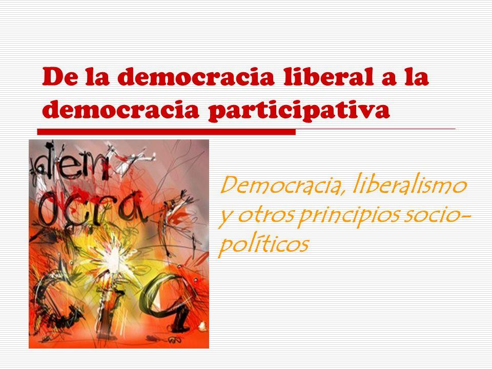 De la democracia liberal a la democracia participativa