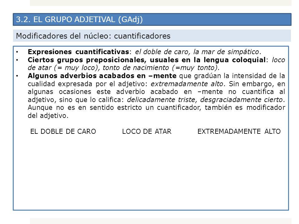 3.2. EL GRUPO ADJETIVAL (GAdj)
