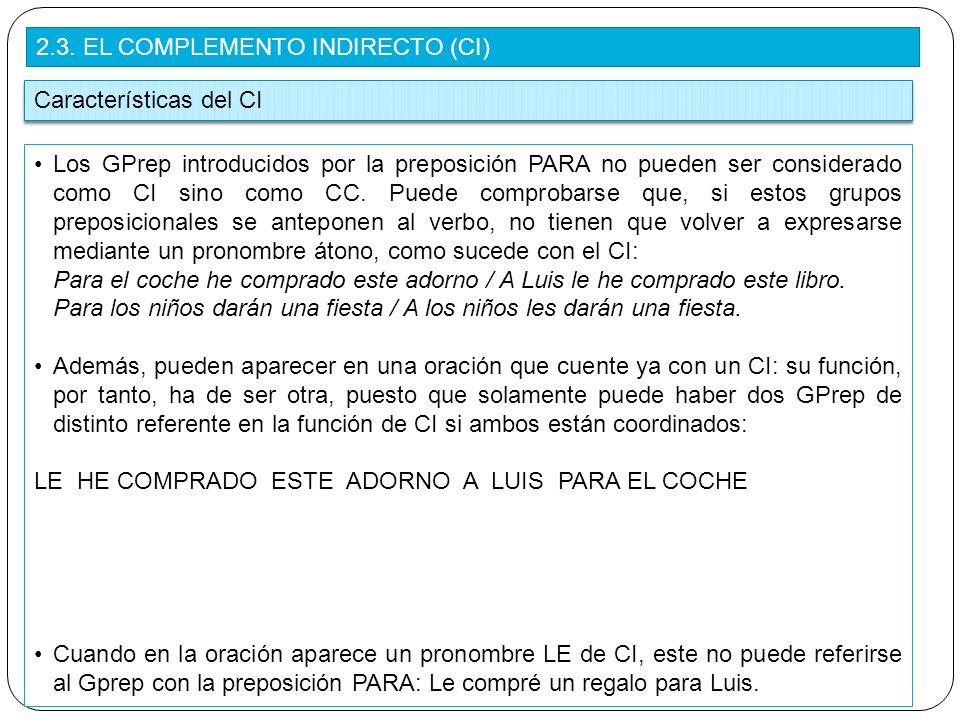2.3. EL COMPLEMENTO INDIRECTO (CI)