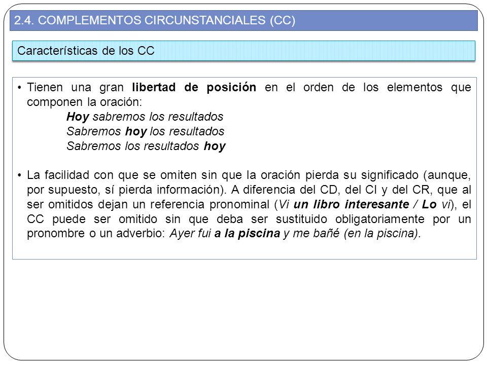 2.4. COMPLEMENTOS CIRCUNSTANCIALES (CC)