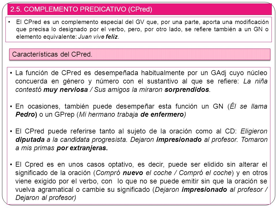2.5. COMPLEMENTO PREDICATIVO (CPred)
