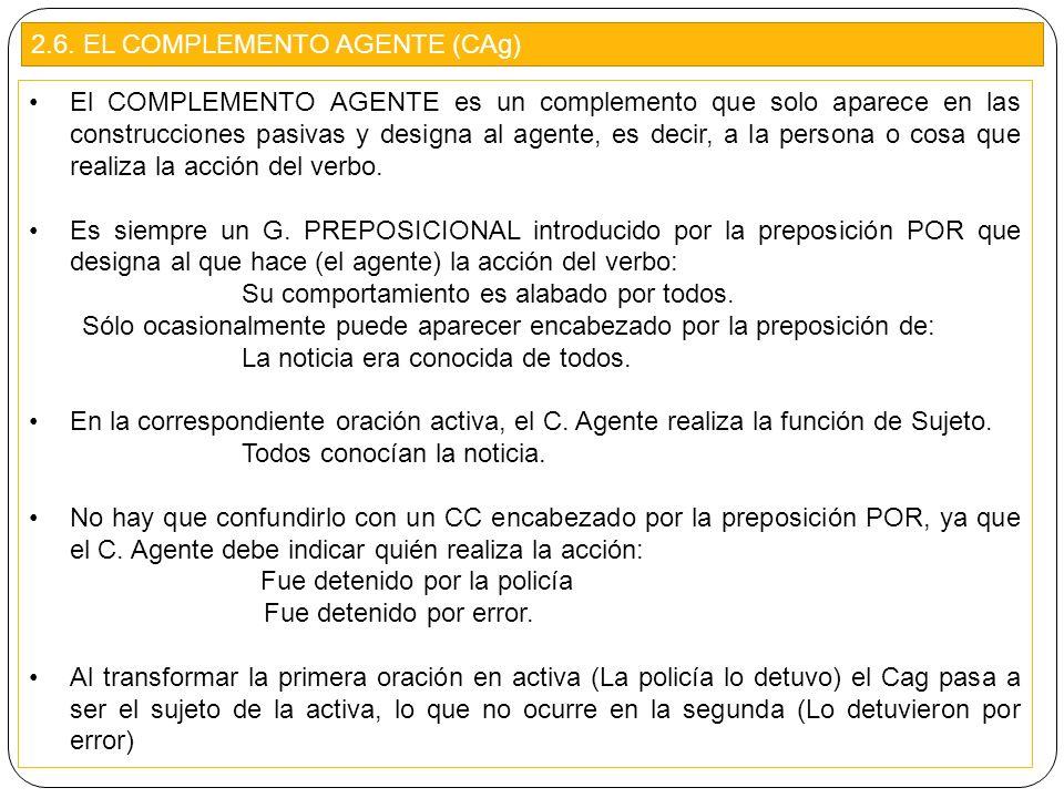 2.6. EL COMPLEMENTO AGENTE (CAg)