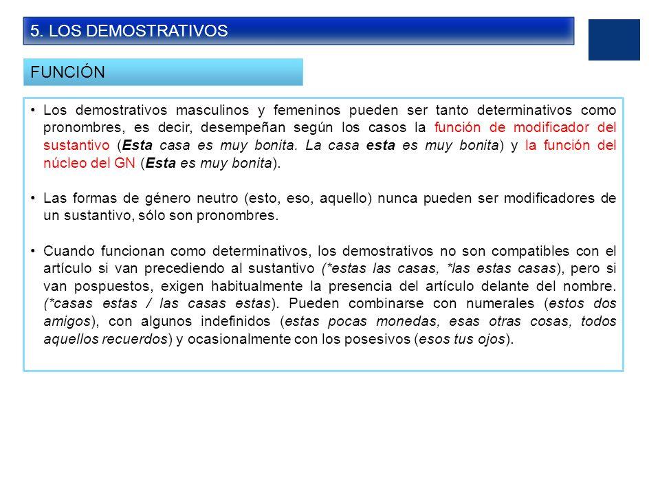 5. LOS DEMOSTRATIVOS FUNCIÓN