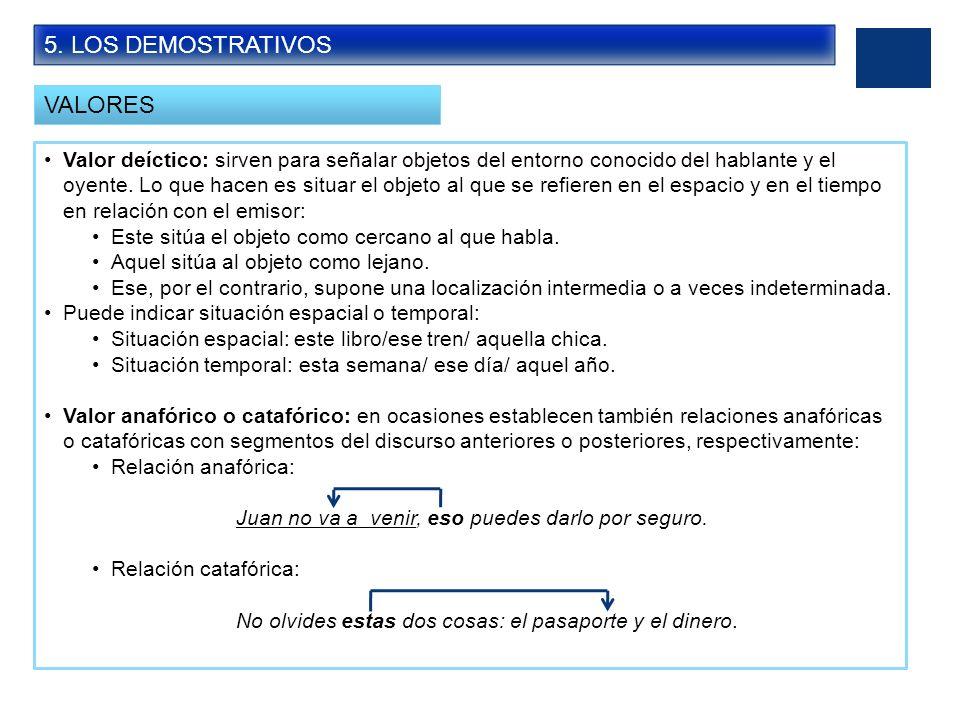 5. LOS DEMOSTRATIVOS VALORES