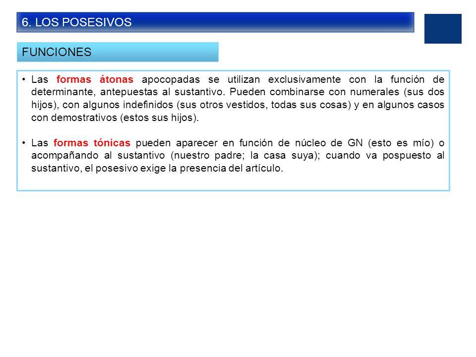 6. LOS POSESIVOS FUNCIONES