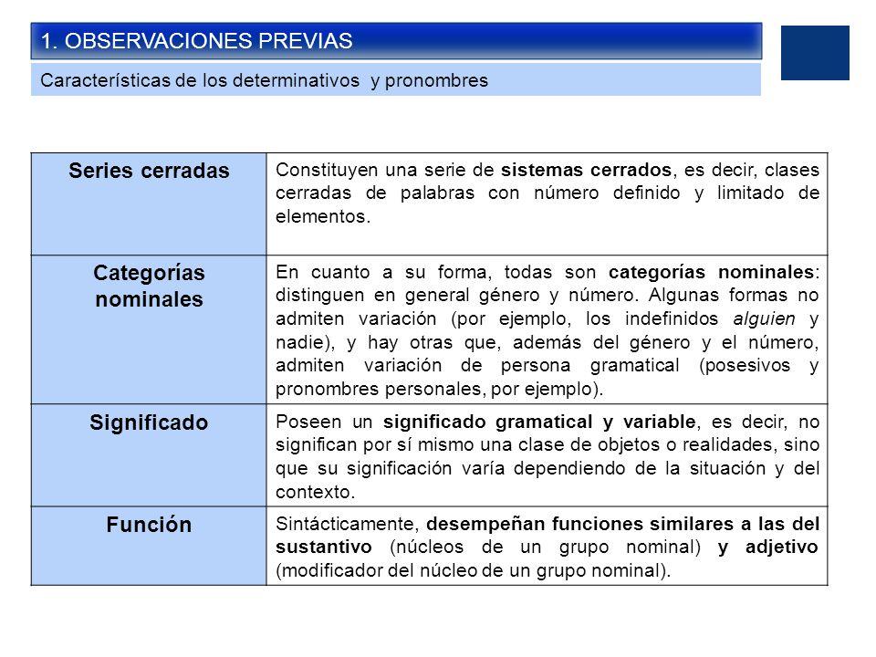 Series cerradas Categorías nominales Significado Función