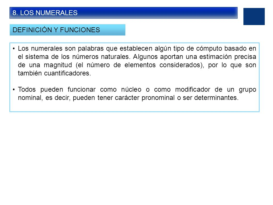 8. LOS NUMERALESDEFINICIÓN Y FUNCIONES.