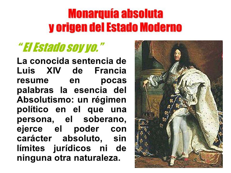 Monarquía absoluta y origen del Estado Moderno
